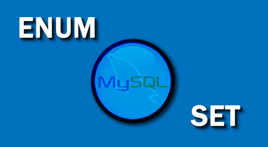 Avoid to use ENUM and SET type in MySQL