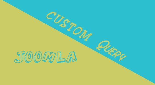 Custom Query with Joomla