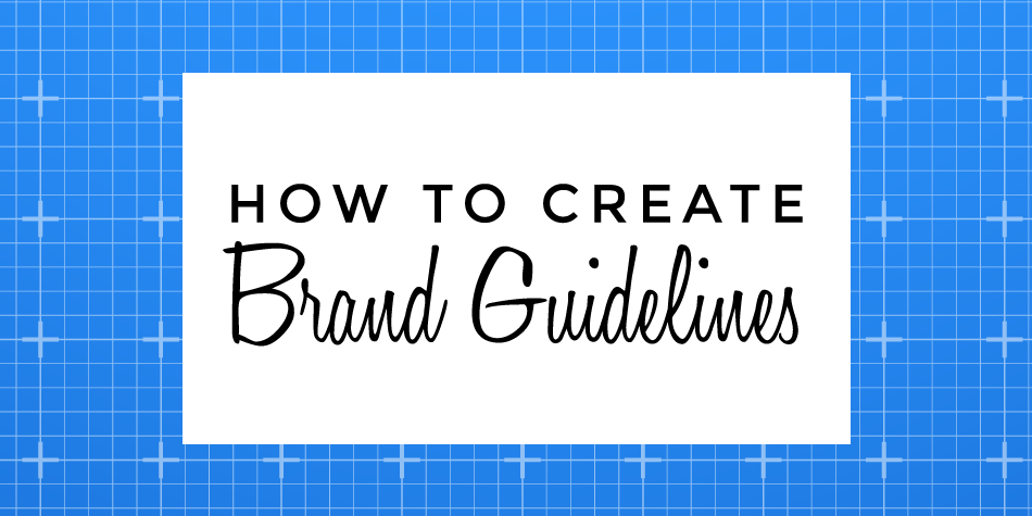 How to Brand Guidelines
