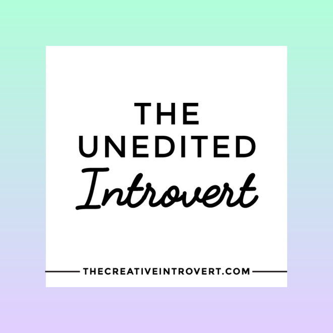 Unedited introvert