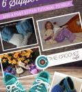 6 Crochet Slipper Patterns and a Post Stitch Tutorial