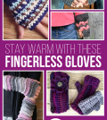 Stay Warm with these Fingerless Gloves (Blog)