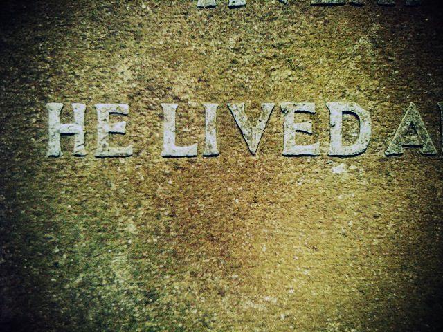 He Lived