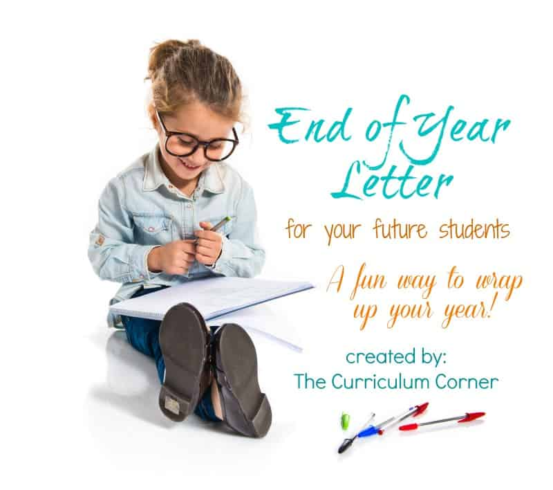This end of year letter is a great way to look back on school year memories with your current students along with welcoming your future students!