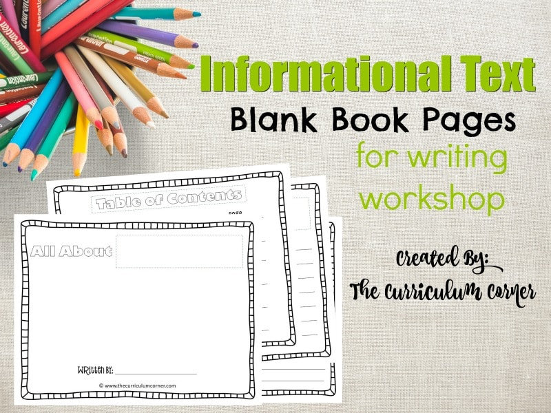 This set of informational text blank book pages is designed for your nonfiction focus in writing workshop. FREE from The Curriculum Corner