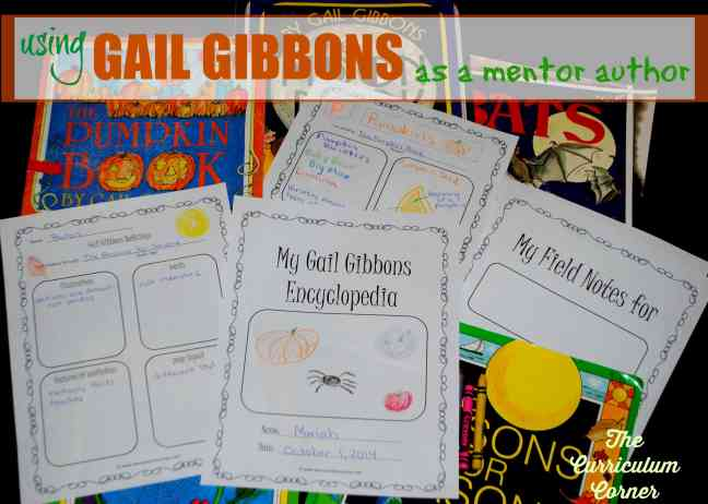 Author Study:  Gail Gibbons  | anchor chart | literary nonfiction | mentor texts | free from The Curriculum Corner