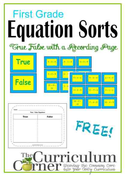 First Grade Equation Sorts by The Curriculum Corner FREE