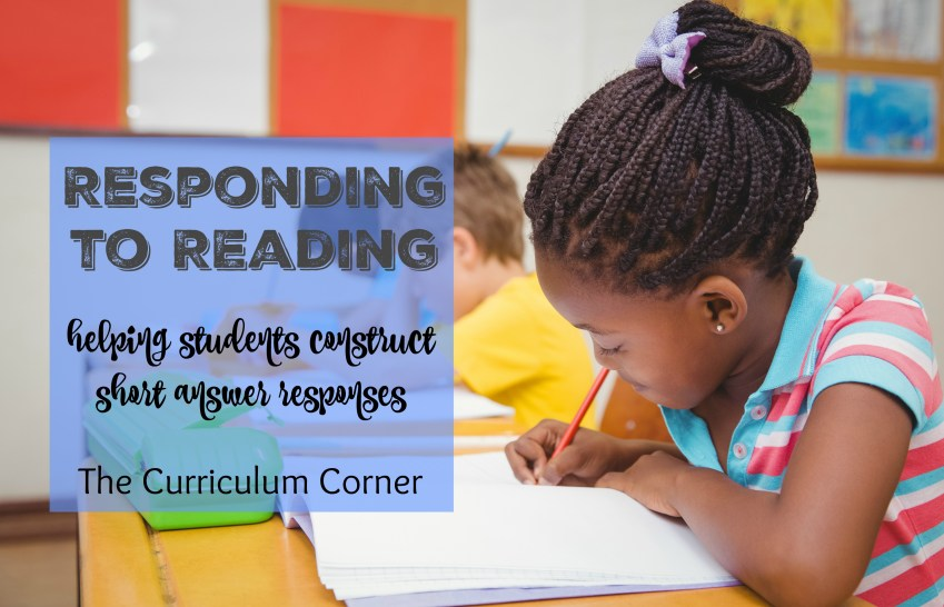 Literature response - Responding to Reading: Helping students construct short answer responses FREE from The Curriculum Corner | Constructed Response | Test Prep