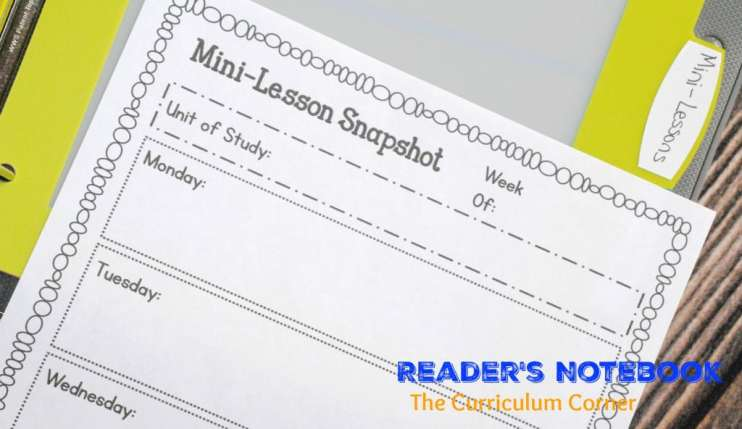 Reader's Notebook Mini-Lesson Snapshots | Free from The Curriculum Corner | reading response | goal setting | editable binder covers | mini-lesson summary