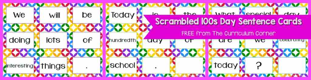 FREE 100th Day of School, Hundreds Day Collection of Resources | The Curriculum Corner | Stations | Activities | Task Cards | Scrambled Sentences