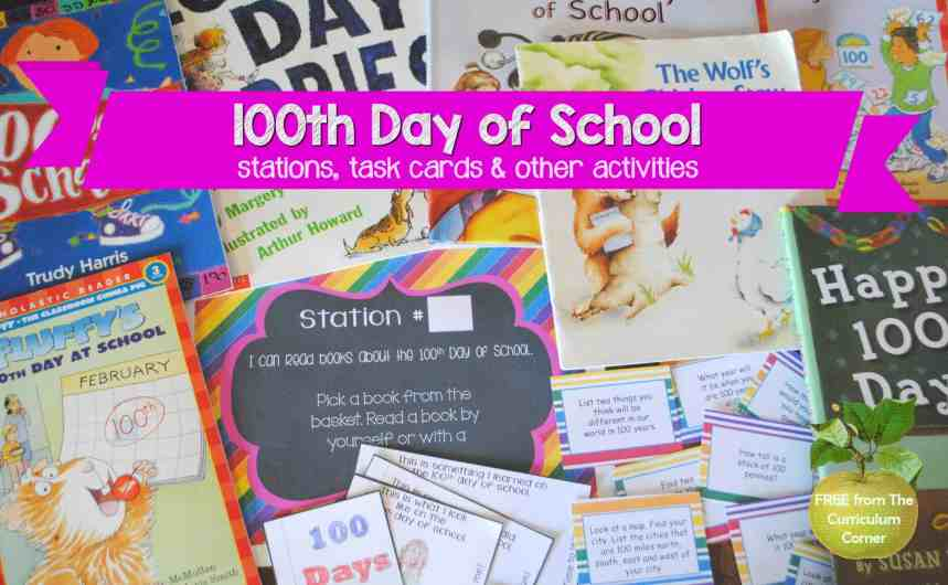 FREE 100th Day of School, Hundreds Day Collection of Resources | The Curriculum Corner | Stations | Activities | Task Cards
