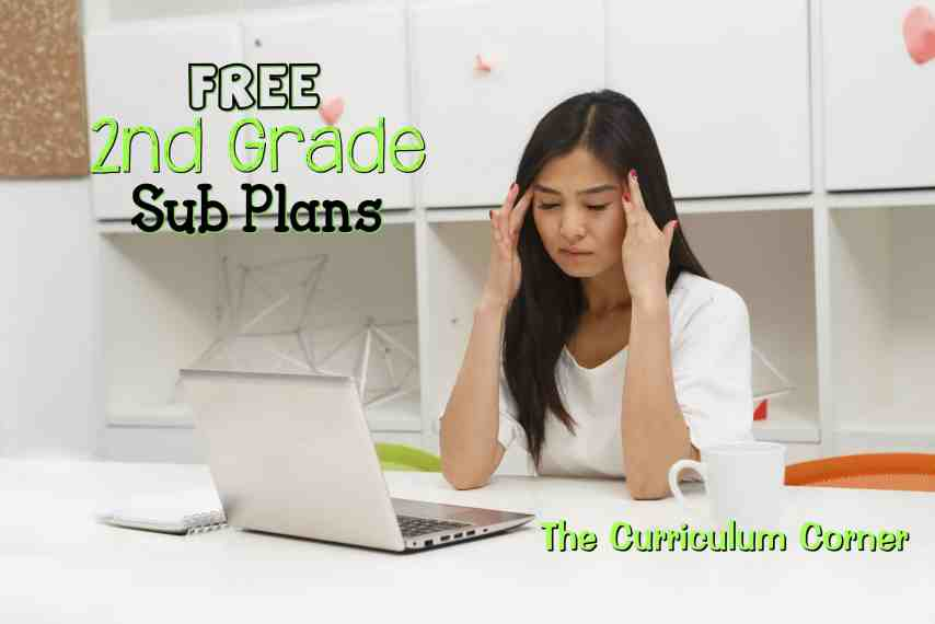 FREE Complete set of 2nd Grade Sub Plans from The Curriculum Corner | Great for an Emergency!