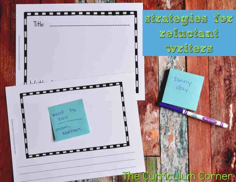 Strategies for Reluctant Writers with FREE Printables from The Curriculum Corner 3