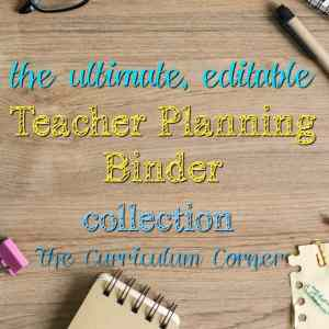 FREE Ultimate Editable Teacher Binder Collection from The Curriculum Corner | planner, data, reading, writing, math & more!