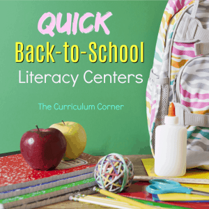 FREE Quick Back to School Literacy Centers from The Curriculum Corner 3