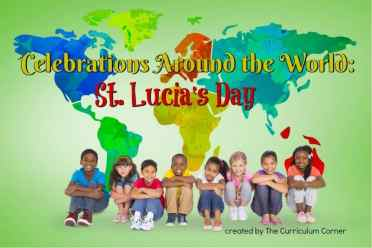 This St. Lucia's Day booklet is designed to help you in a December celebration of holidays around the world. FREE from The Curriculum Corner