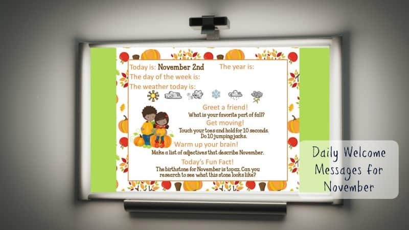 This set of free November Daily Welcome Messages is an easy way to get your students to enter the classroom and focus on the day ahead.