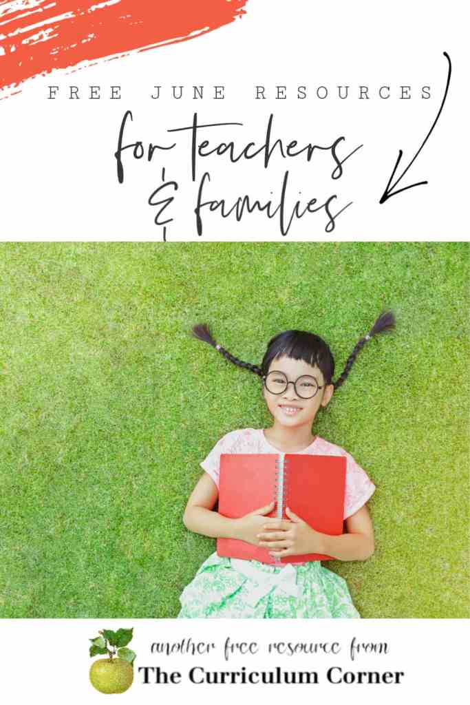 June resource collection for teachers and homeschool families