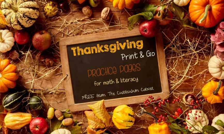 FREE Thanksgiving Practice Pages for math & literacy practice | The Curriculum Corner | FREEBIE