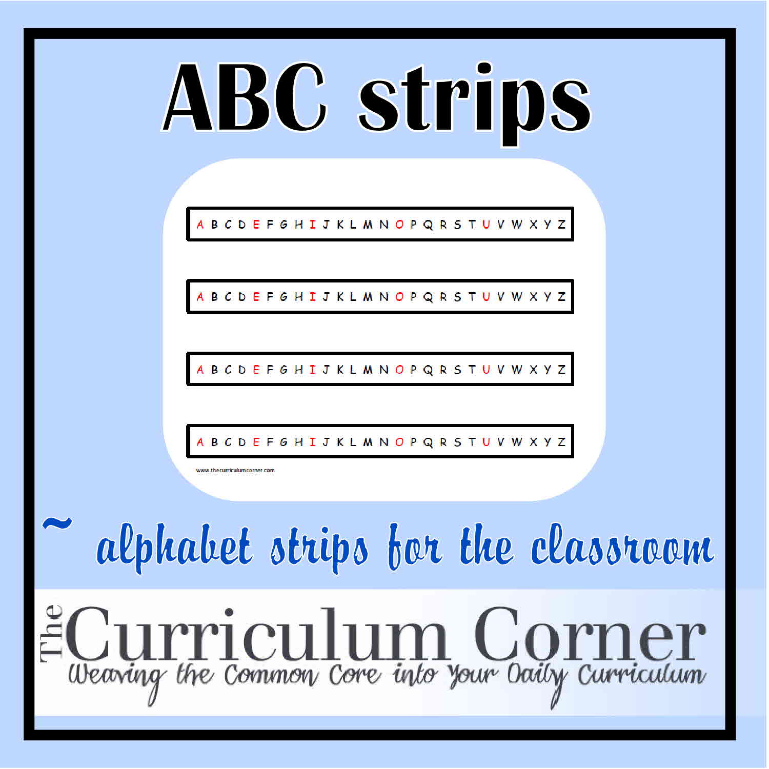picture relating to Printable Sentence Strips identified as Alphabet Strips - The Curriculum Corner 123