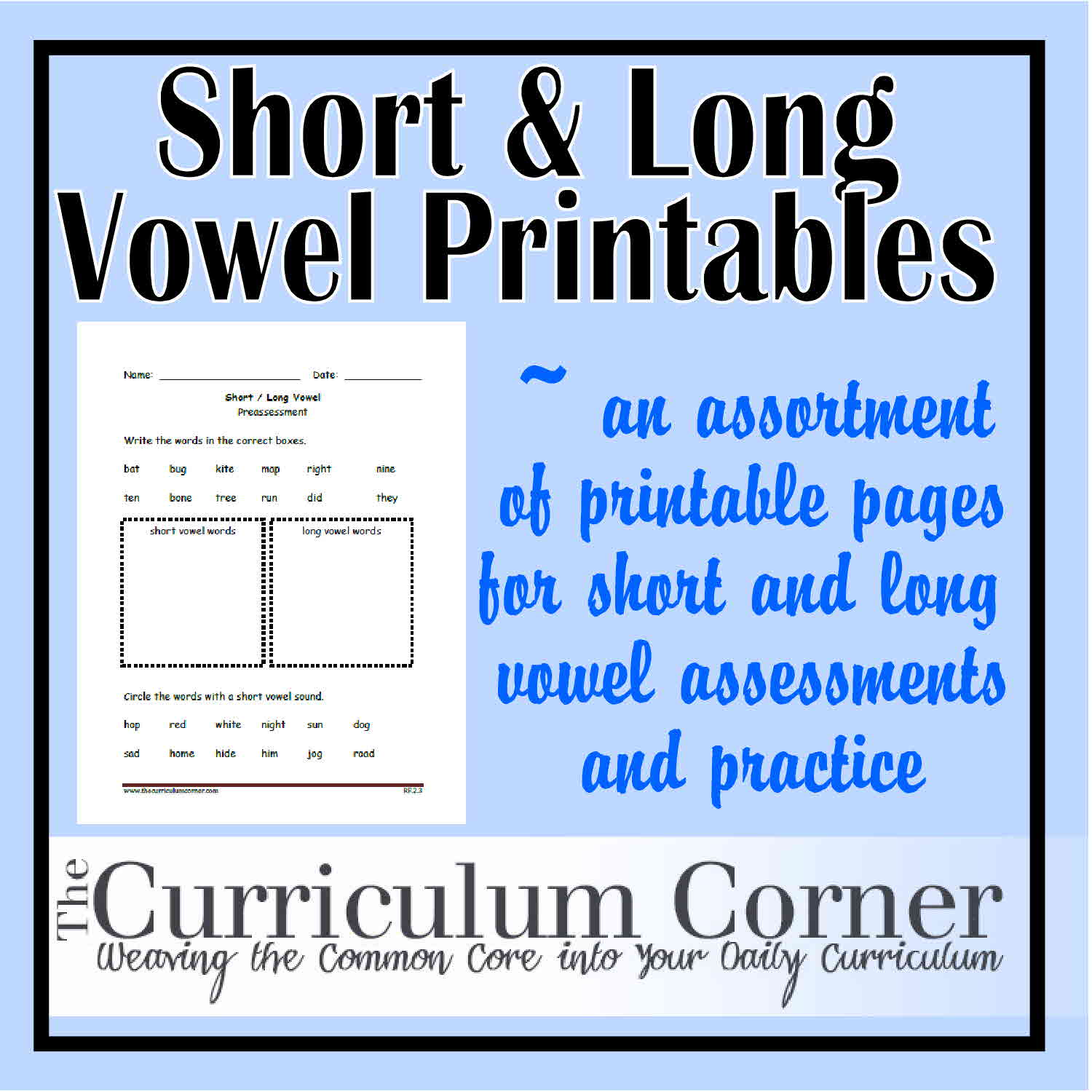 Short and Long Vowel Sound Printables - The Curriculum Corner 123