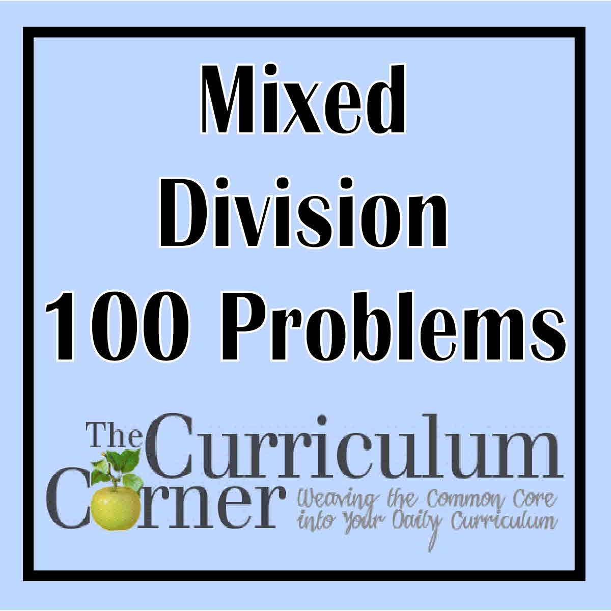 100 Mixed Review Division Problems
