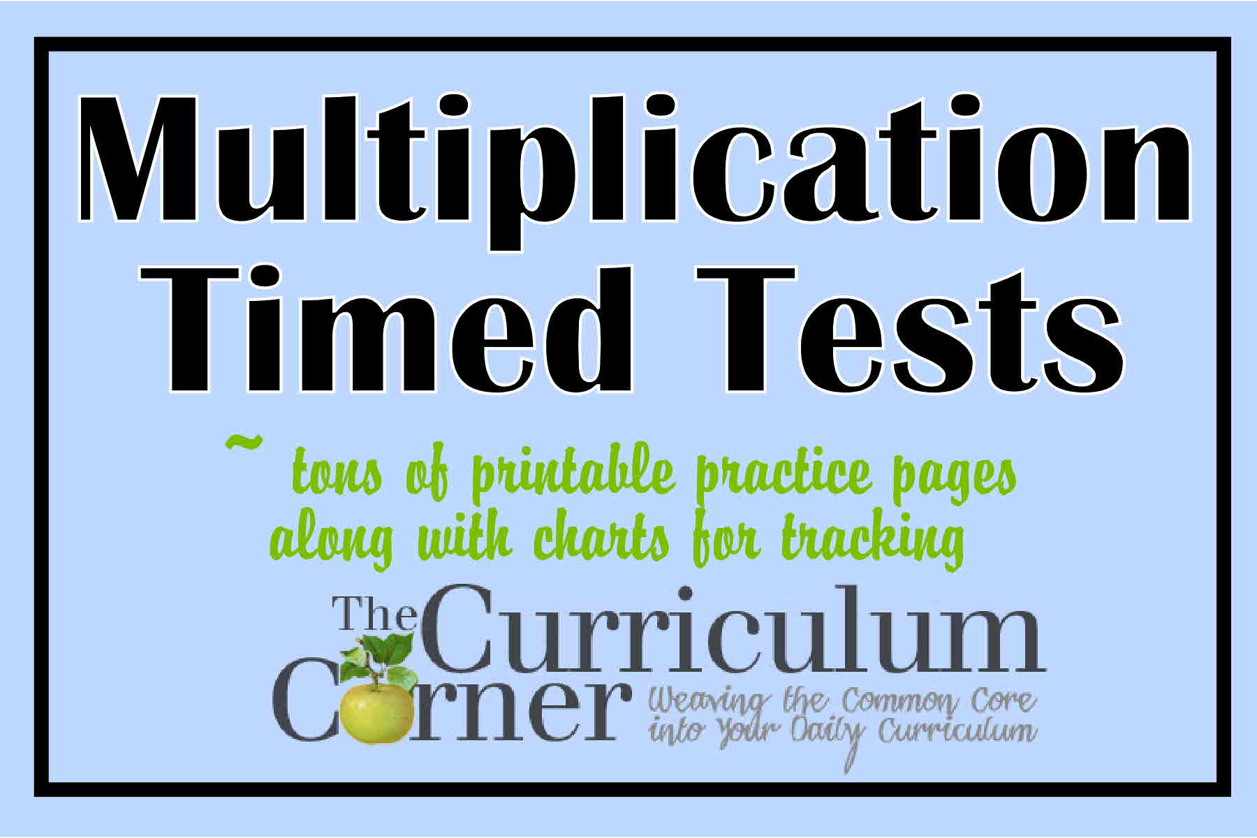 Multiplication Timed Tests - The Curriculum Corner 123