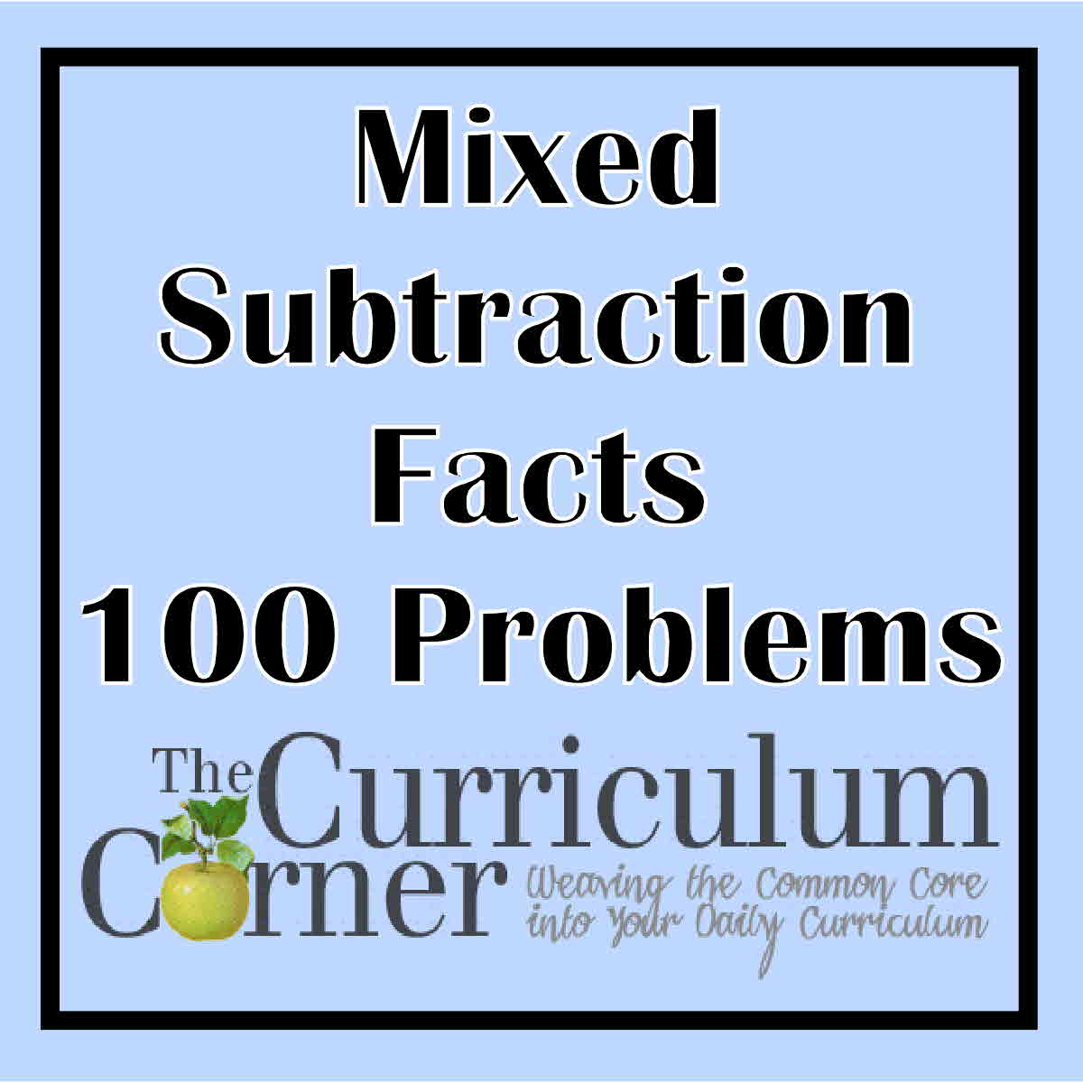 100 Mixed Subtraction Fact Problems