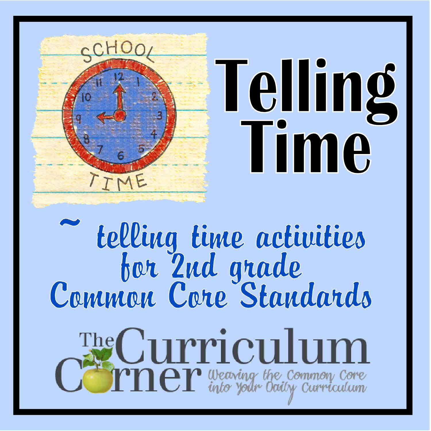 Telling Time 2nd Grade The Curriculum Corner 123