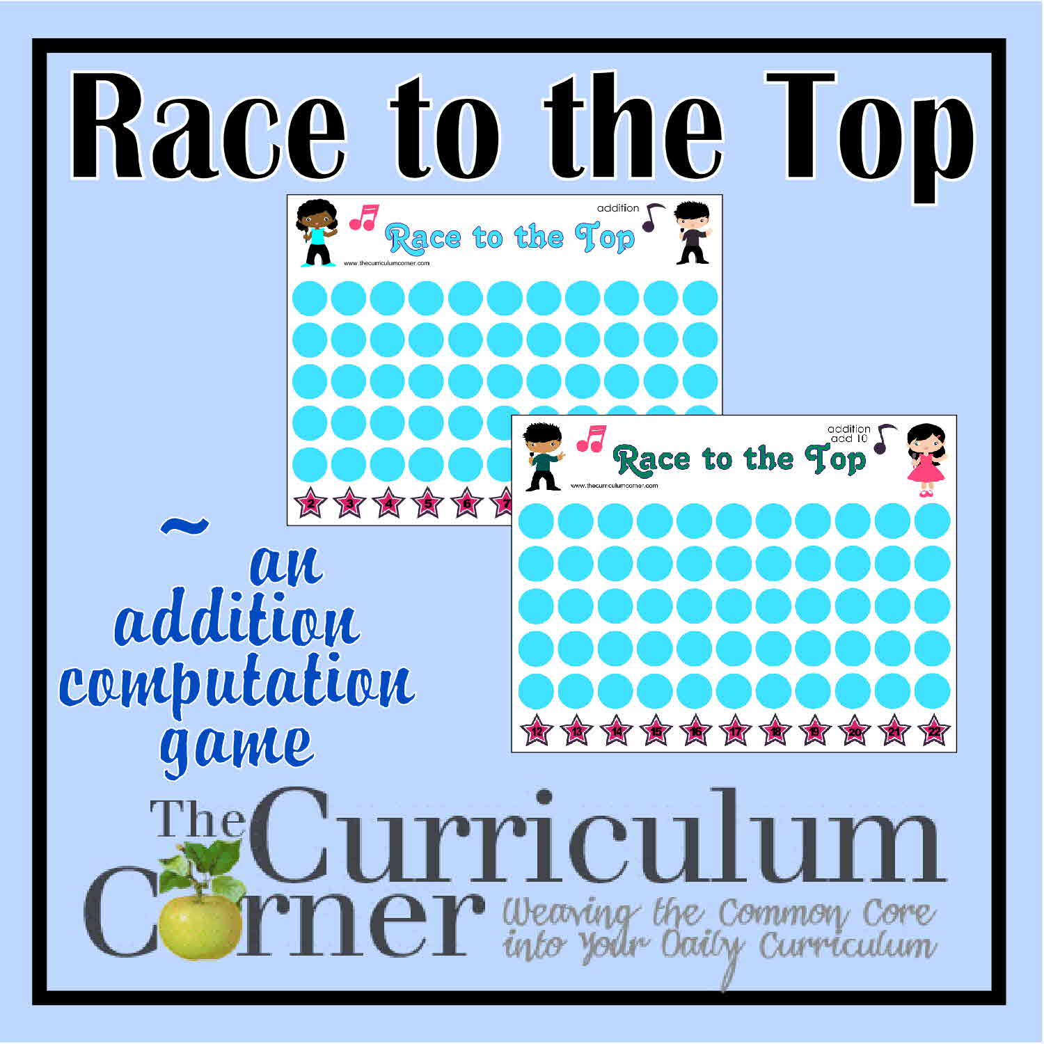 Race to the Top Addition Game - The Curriculum Corner 123