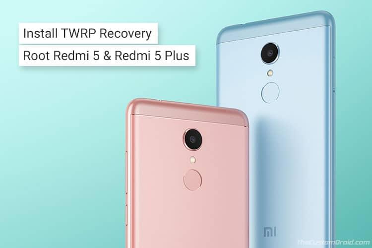 Установите TWRP Recovery и Root Xiaomi Redmi 5