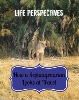 Septuagenarian looks at travel thedailyadventuresofme.com