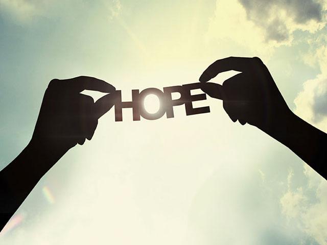 Hope. . .