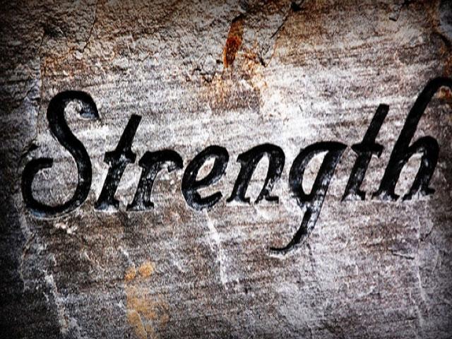 Strength. . .