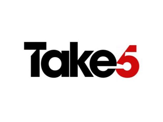 Take 5. . .