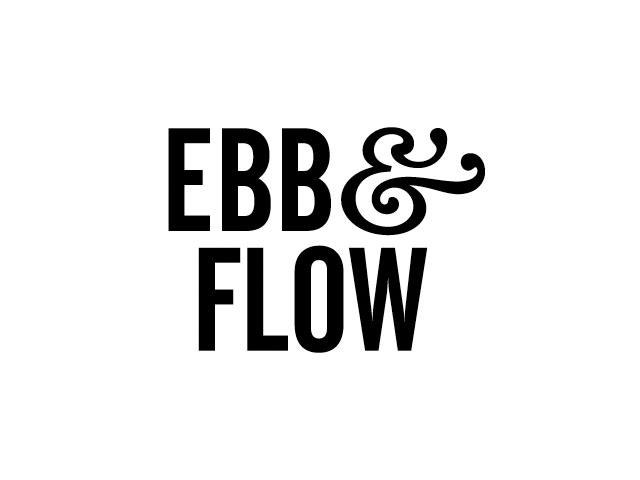 Ebb and Flow. . .