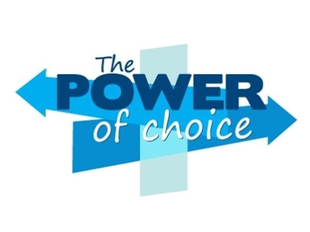 Your Choice. . .