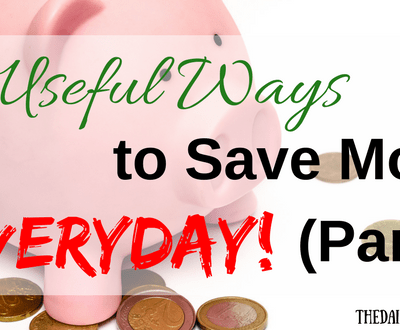 25 Useful Ways to Save Money Everyday (Part 1)