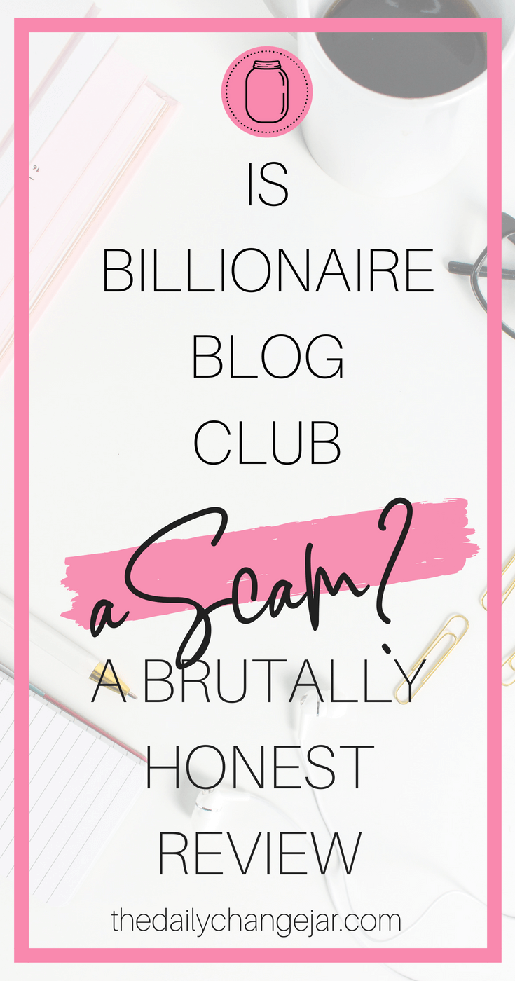 What is Billionaire Blog Club? Is it a scam? Who is Scrivs? Check out my brutally honest review of the Billionaire Blog Club course before you make your decision. Click the image to read the honest full review. #billionaireblogclub #billionaireblogclubreview #bloggingcourse #bloggingforbeginners #bloggingformoney #bloggingtips #bloggingideas