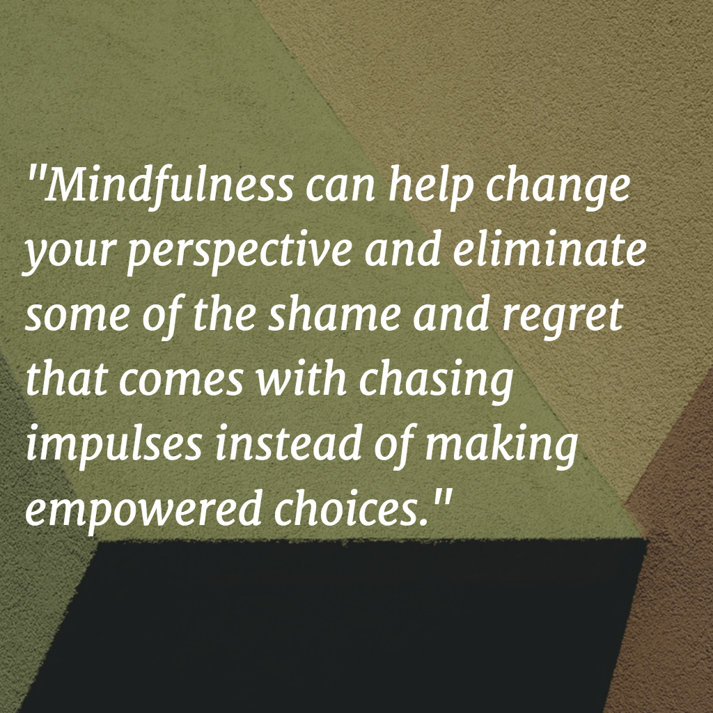Using Mindfulness As A Tool For Relapse Prevention
