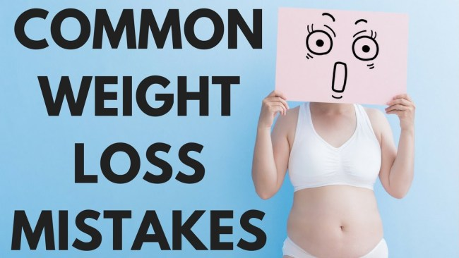 common weight loss mistakes