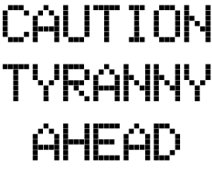 TyrannyAhead