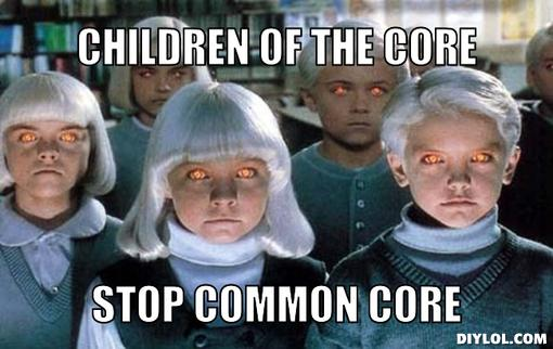 stop-common-core-meme-generator-children-of-the-core-stop-common-core-795031