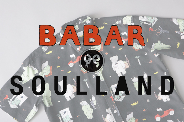 Soulland x Babar Capsule Collection 01