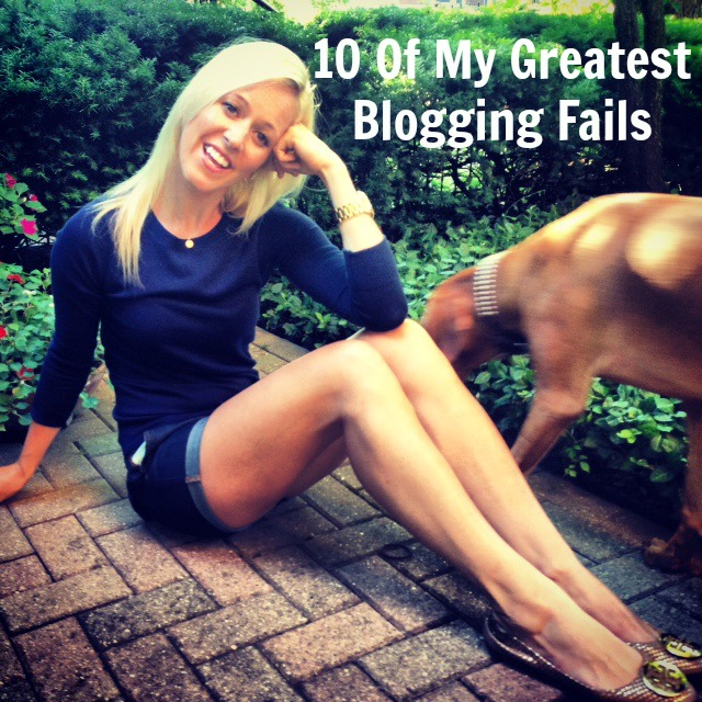 10 Of My Greatest Blogging Fails