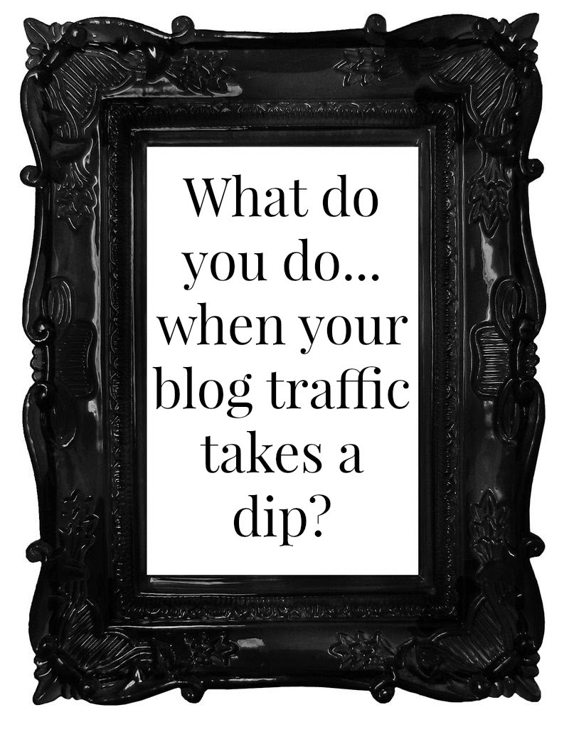 What Do You Do When Your Blog Traffic Takes A Dip?