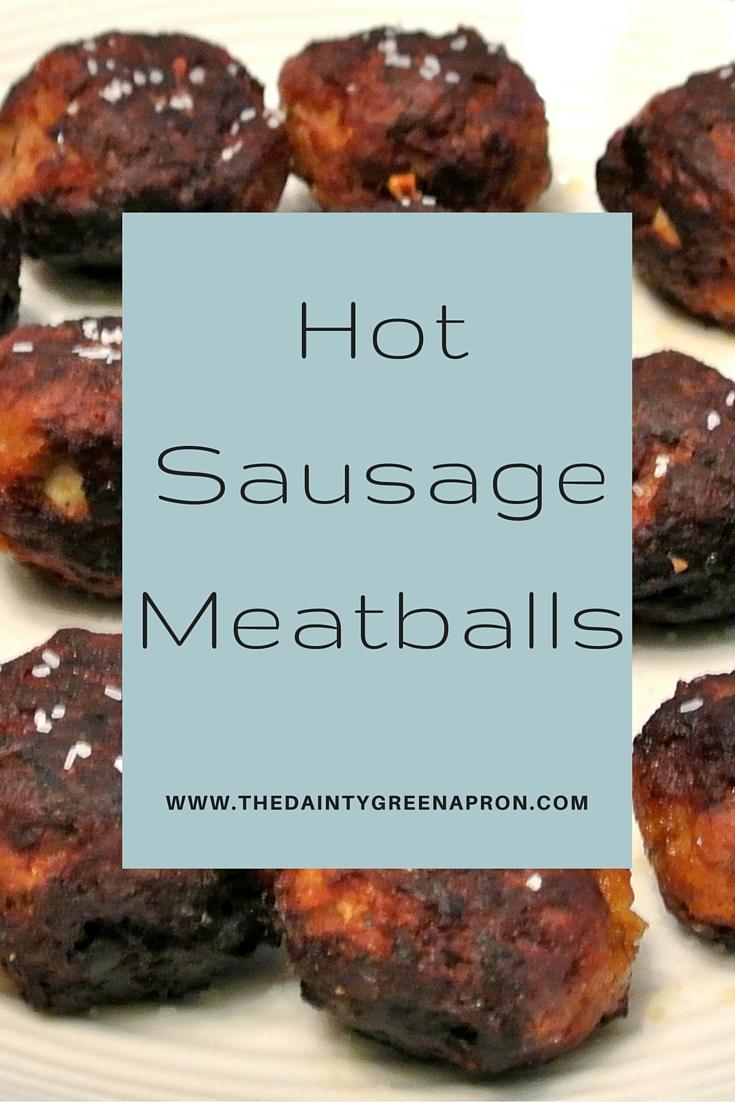 Hot Sausage Meatballs