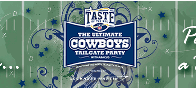 Off Season Football Delight – Taste of the NFL: The Ultimate Cowboys Tailgate