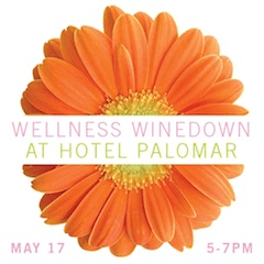 Wellness Winedown at Hotel Palomar