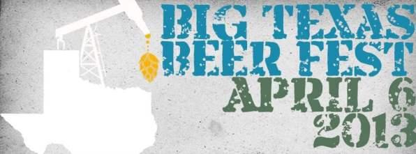 Big Texas Beer Fest 2013